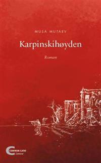 Karpinskihøyden - Musa Mutaev   Ridgeroadrun.org