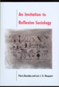 Invitation to Reflexive Sociology
