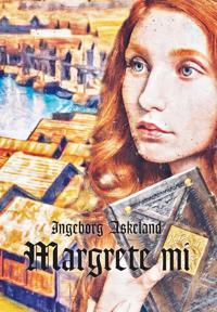 Margrete mi - Ingeborg Askeland   Ridgeroadrun.org
