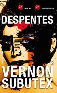 Vernon Subutex; 2 - Virginie Despentes pdf epub