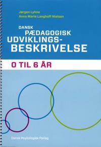 Dansk pædagogisk udviklingsbeskrivelse 0 til 6 år
