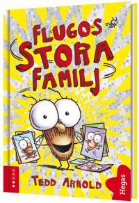 Flugos stora familj - Tedd Arnold pdf epub