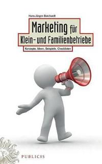 Marketing Fur Klein- Und Familienbetriebe