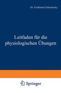 Leitfaden Für Die Physiologischen Übungen