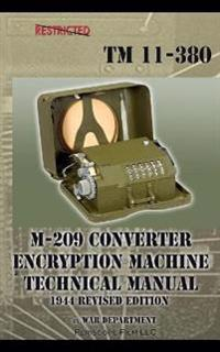M-209 Converter Encryption Machine Technical Manual 1944 Revised Edition
