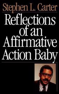 Reflections of an Affirmative Action Baby