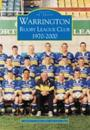 Warrington Rugby League Club 1970-2000