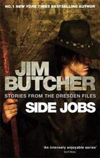 Side jobs: stories from the dresden files - stories from the dresden files