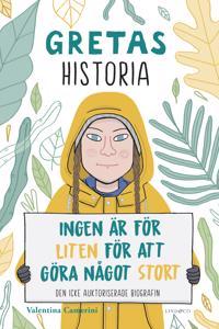 Gretas historia : ingen är för liten för att göra något stort