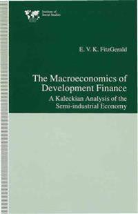 The Macroeconomics of Development Finance