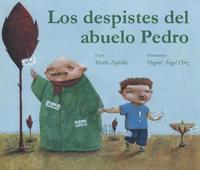 Los despistes del abuelo Pedro / Grandpa Monty's Muddles