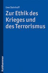 Zur Ethik Des Krieges Und Des Terrorismus