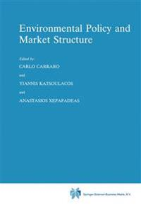 Environmental Policy and Market Structure