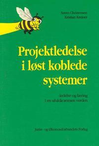 Projektledelse i løst koblede systemer