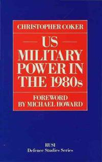 U.S. Military Power in the 1980s