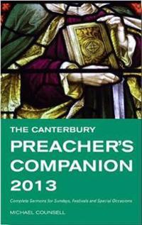 The Canterbury Preacher's Companion 2013