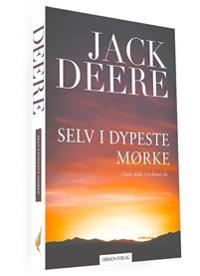 Selv i dypeste mørke - Jack Deere pdf epub