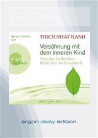 Versöhnung mit dem inneren Kind (DAISY Edition)