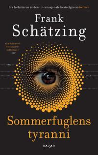 Sommerfuglens tyranni - Frank Schätzing pdf epub