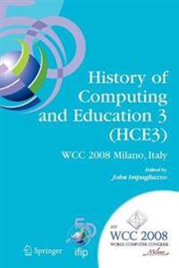 History of Computing and Education 3 Hce3