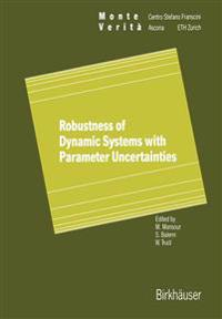 Robustness of Dynamic Systems With Parameter Uncertainties
