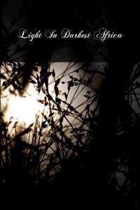 Light in Darkest Africa: Charles Cardinal Lavigerie 1825-92