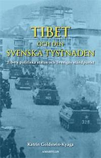 Tibet och den svenska tystnaden