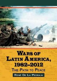 Wars of Latin America, 1982-2013