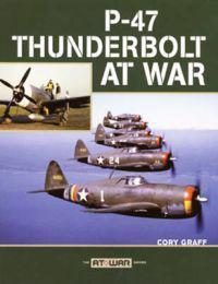 P-47 Thunderbolt at War