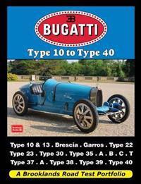 Bugatti type 10 to type 40 - a brooklands road test portfolio