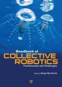 Handbook of Collective Robotics