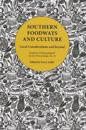 Southern Foodways and Culture: Local Considerations and Beyond