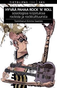 Hyvää pahaa rock'n' roll