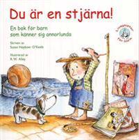 Du är en stjärna! : en bok för barn som känner sig annorlunda