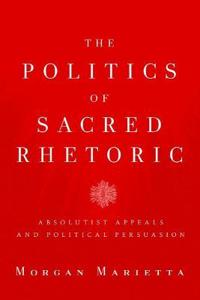 The Politics of Sacred Rhetoric