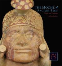 The Moche of Ancient Peru
