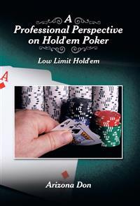 A Professional Perspective on Hold'em Poker
