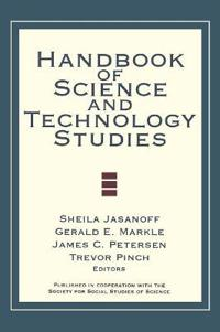 Handbook of Science and Technology Studies