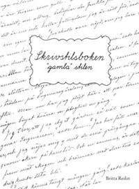 """Skrivstilsboken """"gamla"""" stilen"""