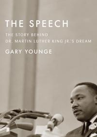 The Speech: The Story Behind Dr. Martin Luther King Jr.A's Dream