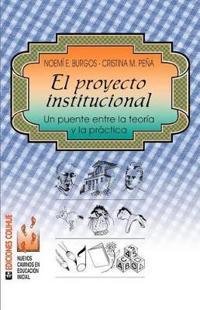 El Proyecto Institucional