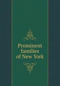 Prominent Families of New York