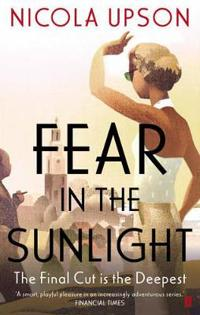 Fear in the Sunlight. by Nicola Upson