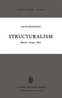 Structuralism, Moscow, Prague, Paris