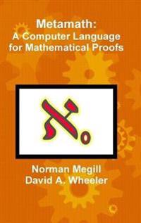 Metamath: A Computer Language for Mathematical Proofs