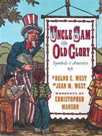 Uncle Sam and Old Glory: Symbols of America