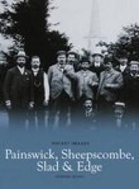 Painswick, sheepscombe, slad and edge