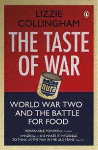 Taste of war - world war two and the battle for food