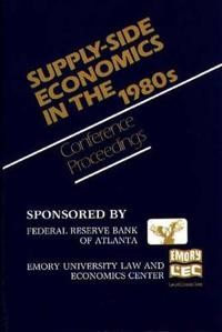 Supply-Side Economics in the 1980s