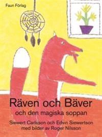 Räven, Bäver och den magiska soppan